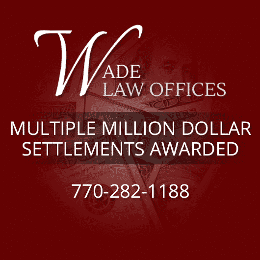 Multiple Million Dollar Settlements Awarded at Wade Law Offices